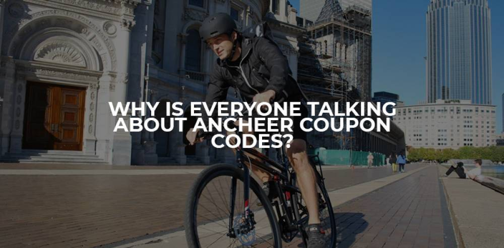 Why Is Everyone Talking About Ancheer Coupon Codes?