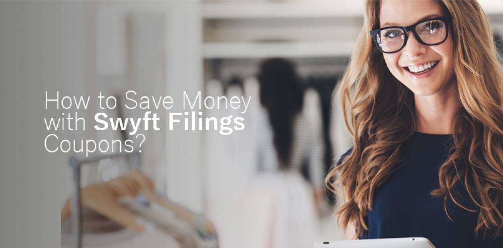 How to Save Money with Swyft Filings Coupons?