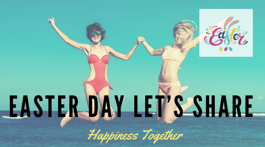 Easter Day; Let's Share Happiness Together