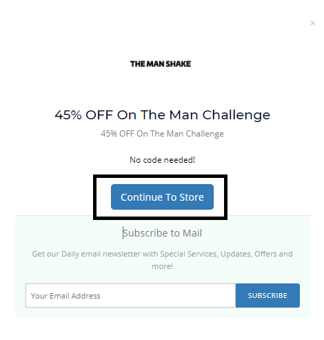 Click Continue to Store | The Man Shake Coupons